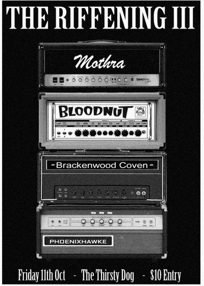 The Riffening III - Mothra, Bloodnut, The PhoenixHawke, Brackenwood Coven
