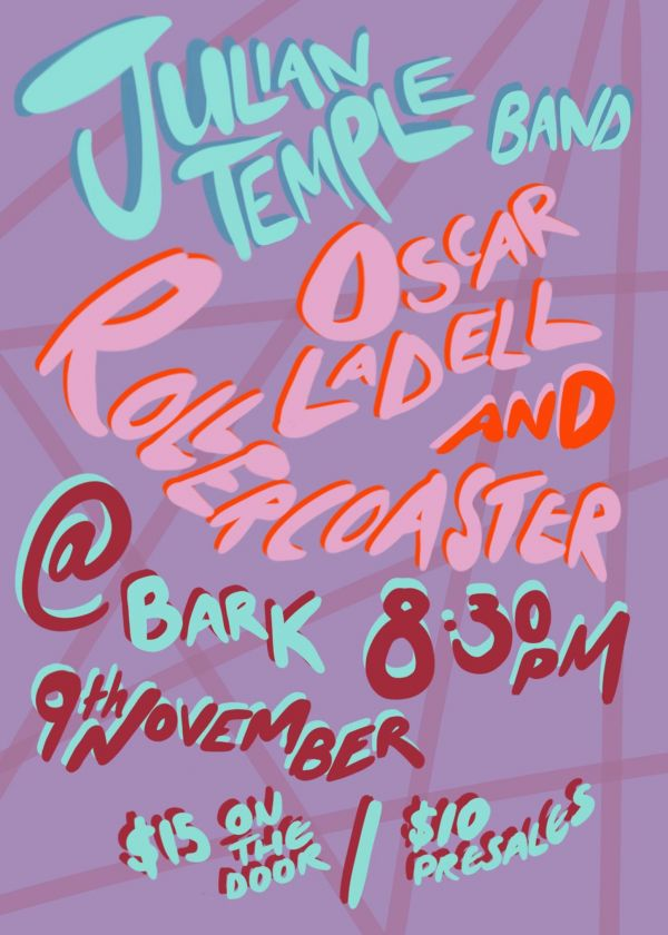 Julian Temple Band / Oscar Ladell And Rollercoaster