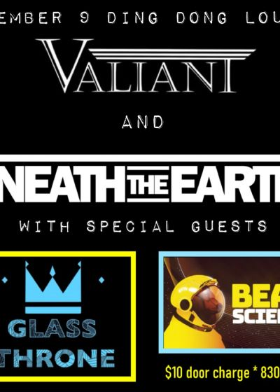 Valiant,Glass Throne, Bear Science, Neath the Earth