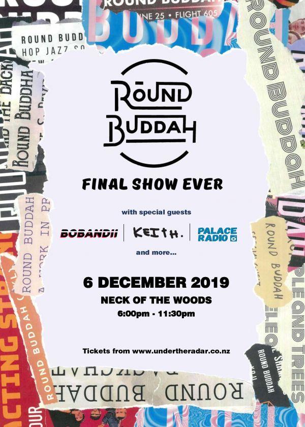 Round Buddah - Final Show Ever