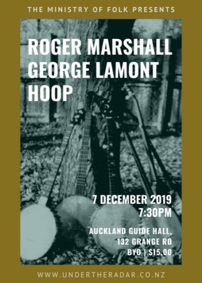 The Ministry Of Folk With Roger Marshall, Hoop and George Lamont