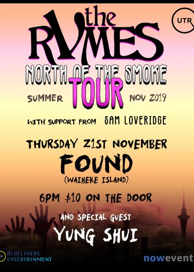 The Rvmes North Of The Smoke Tour