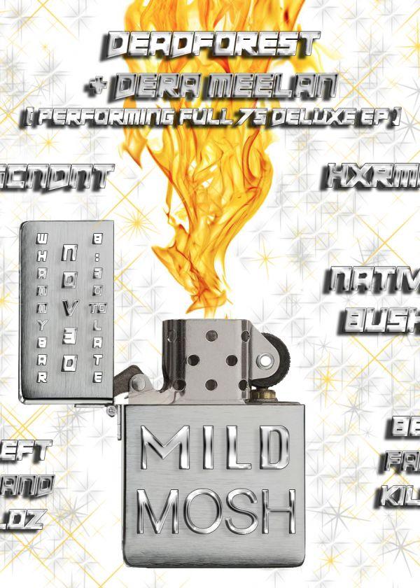 Mild Mosh 5: Deadforest and Dera Meelan, Hxrman, Dscndnt + More