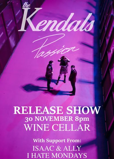 The Kendals Passion EP Release Show