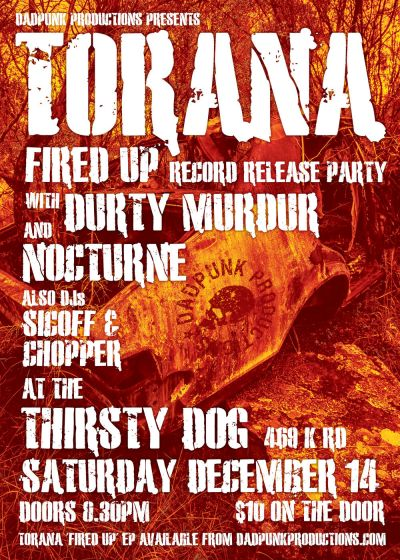 Torana 'Fired Up' Record Release Party w/ Durty Murdur and Nocturne