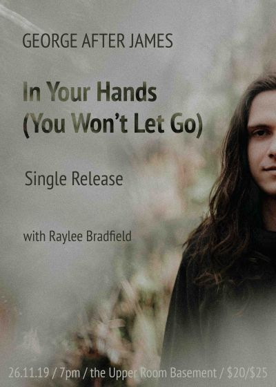 George After James Single Release - In Your Hands (You Won't Let Go)