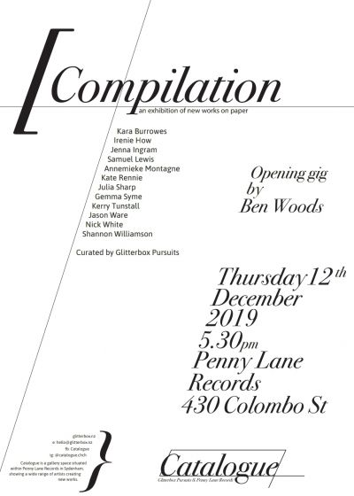 Compilation Exhibition Opening W/ Ben Woods
