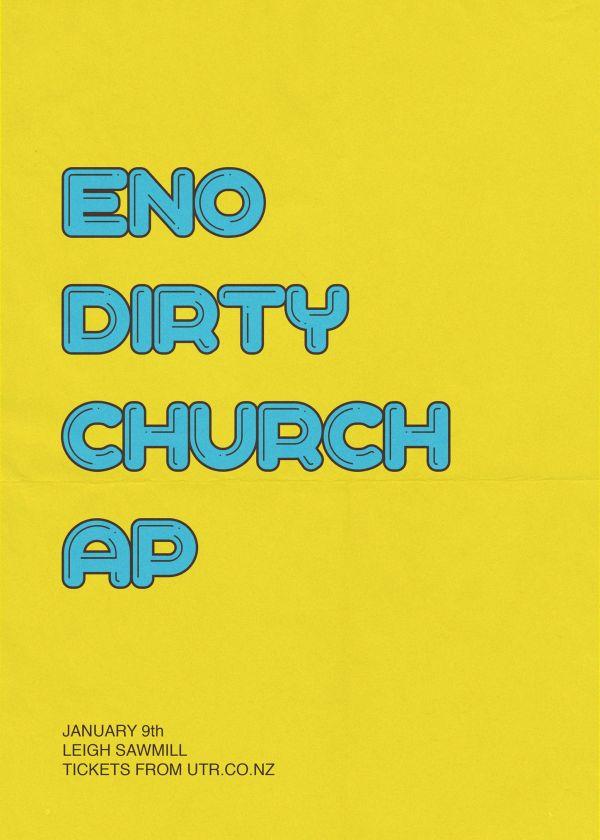 Eno X Dirty + Church and Ap