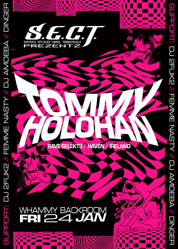 Sect Pres. Tommy Holohan [Rave Selekts, Haven | Ire]