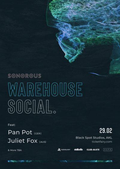 Sonorous: Warehouse Social 2.0 Ft Pan-pot and Juliet Fox