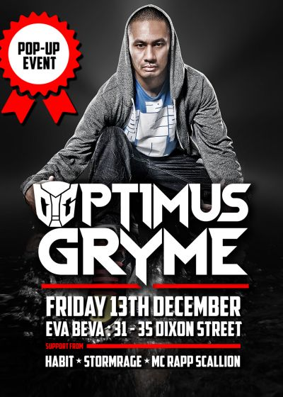 Pop Up Event Feat: Optimus Gryme