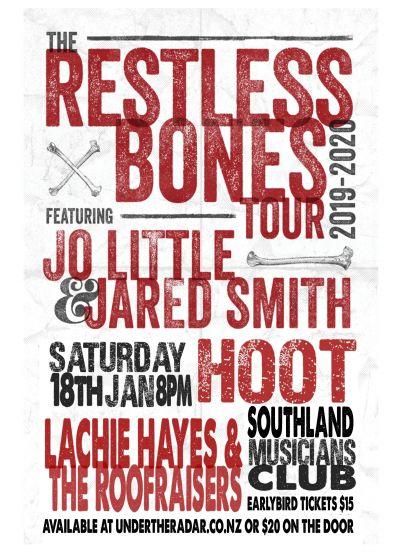 Joandjared + Hoot + Lachie Hayesandthe Roof Raisers - Restless Bones Tour