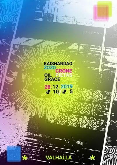 Kaishandao, Zozo, Crone, Pietas, Oil Grace