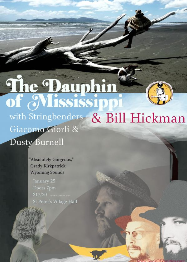 The Dauphin Of Mississippi and Bill Hickman
