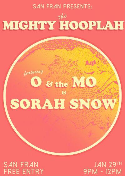 O & The Mo, Sorah Snow