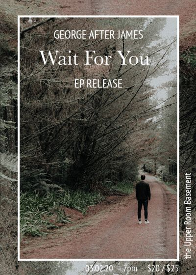George After James EP Release - Wait For You