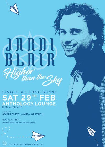 Jarni Blair - 'Higher Than The Sky' Single Release Show
