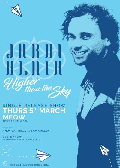 Jarni Blair - 'Higher Than The Sky' Single Release Show