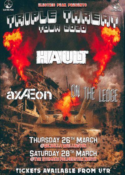 Triple Threat Tour (Hault + axÆon + On The Ledge)