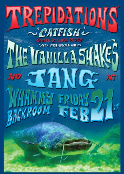 Trepidations Catfish Single Release w/ The Vanilla Shakes and Jang