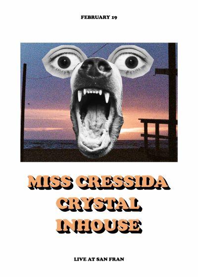 Miss Cressida, Crystal And Inhouse