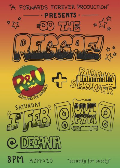Rizki & the Vagancy, Riddim Shower, UniFyah Sound System.