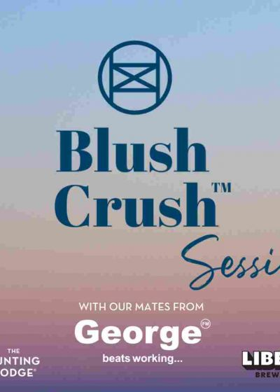 Blush Crush Sessions: George FM - Cancelled
