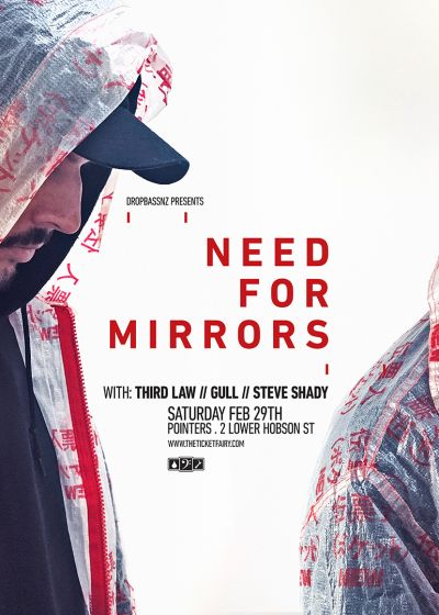 Drop Bass NZ Presents - Need For Mirrors
