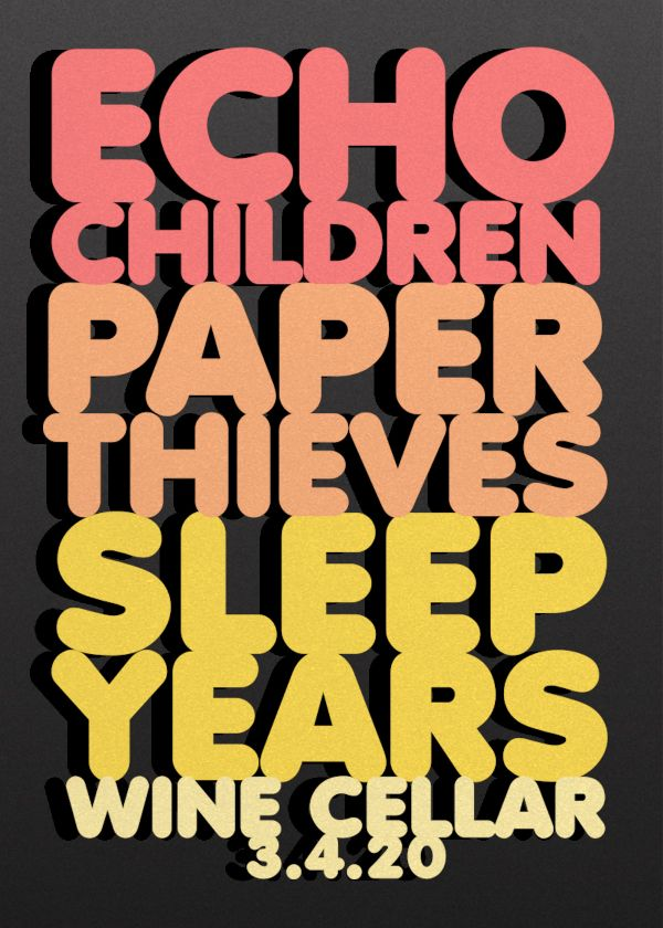 Echo Children, Paper Thieves and Sleep Years