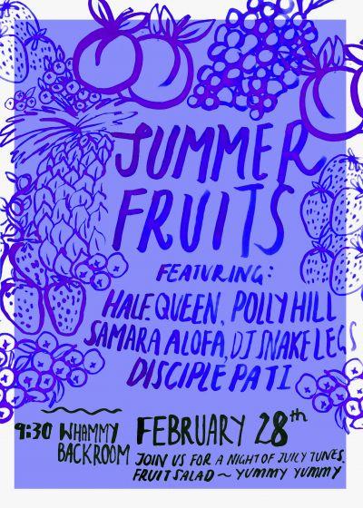 Summer Fruits! w/ Half.Queen, PollyHill + more!