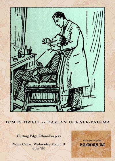 Tom Rodwell Vs Damian Horner-Pausma w/ Famous DJ
