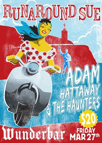 Runaround Sue // Adam Hattaway and the Haunters - Cancelled
