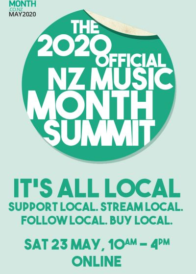 The 2020 Official NZ Music Month Summit - It's All Local!