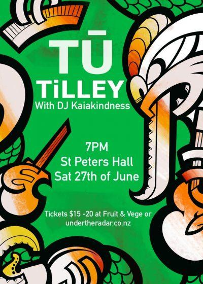 Tu Tilley and Dj Kaiakindness