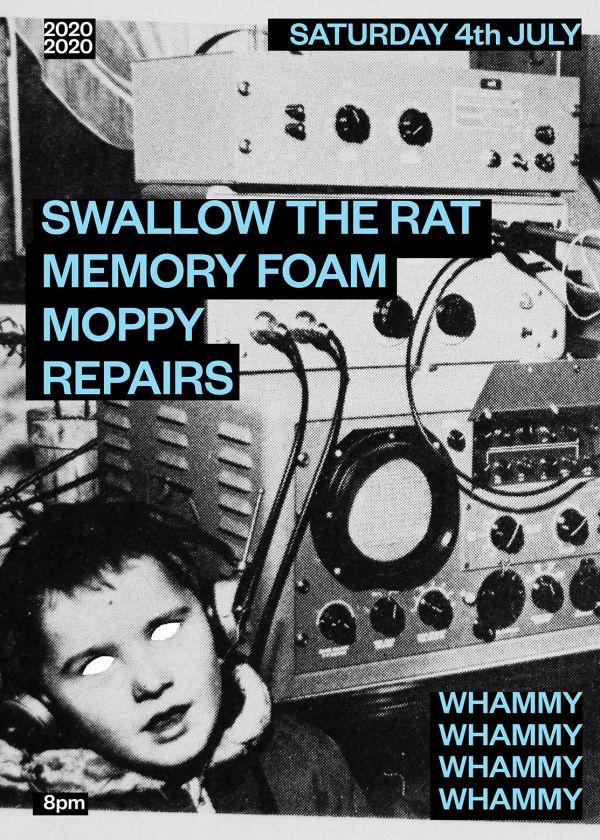 Swallow The Rat, Memory Foam, Moppy, Repairs