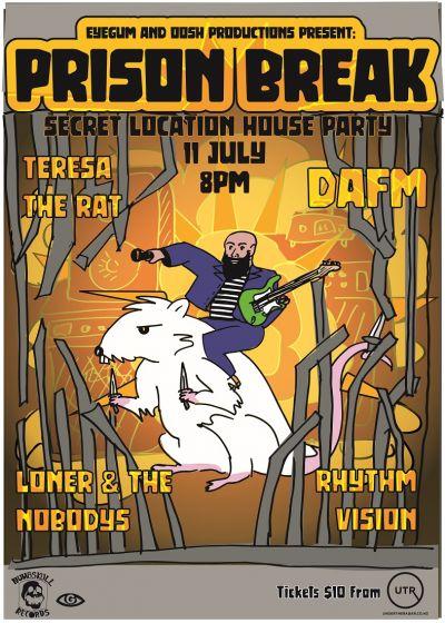 Prison Break  - DAFM, Teresa The Rat, Rhythm Vision, Loner And The Nobodys