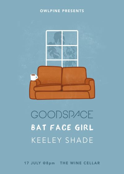 Owlpine Presents: Goodspace + Bat Face Girl + Keeley Shade