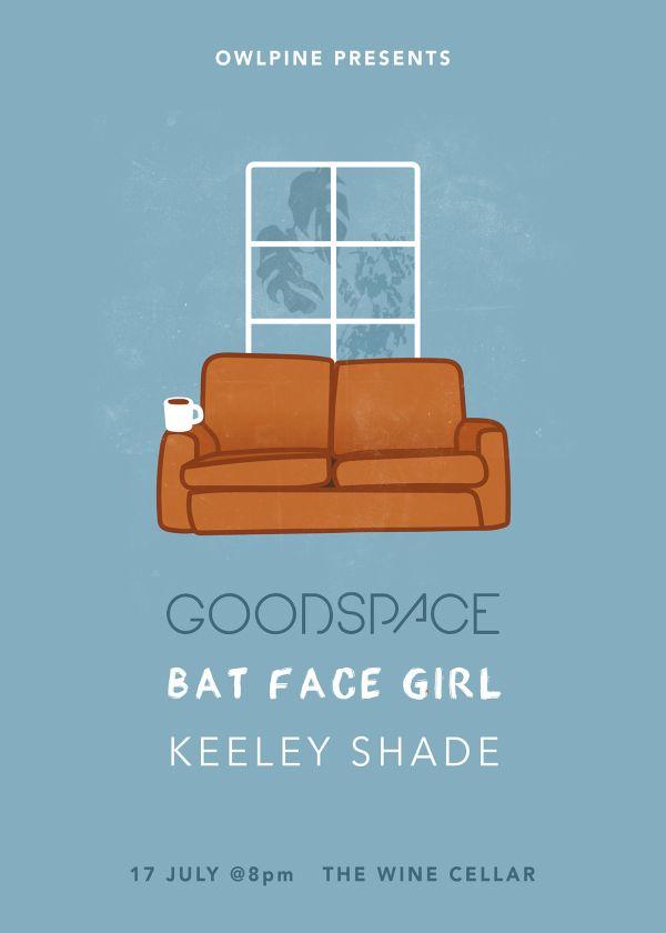 Owlpine Presents: Goodspace + Bat Face Girl + Keeley Shade