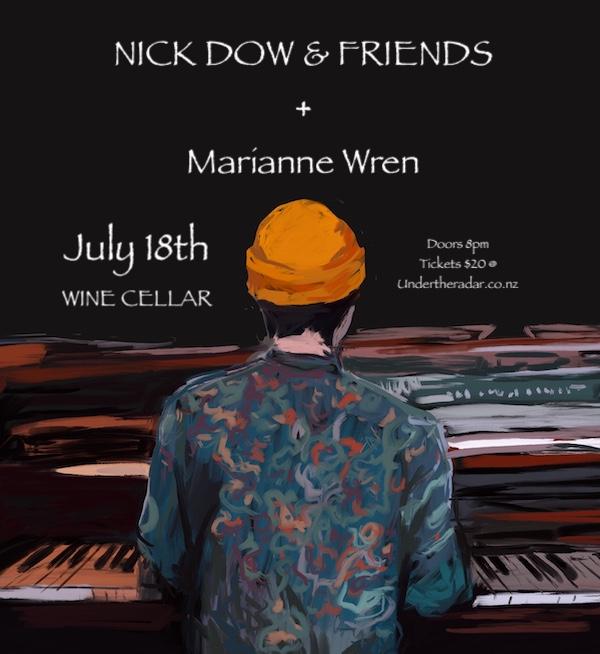 Nick Dow & Friends + Marianne Wren