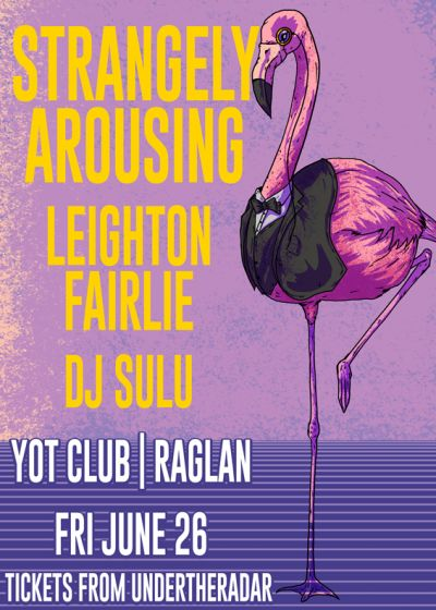Strangely Arousing, Leighton Fairlie and Dj Sulu