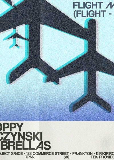 Flight Mode: Moppy, Kaczynski, Umbrellas