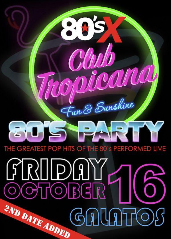 80sX Club Tropicana 80's Party Fri