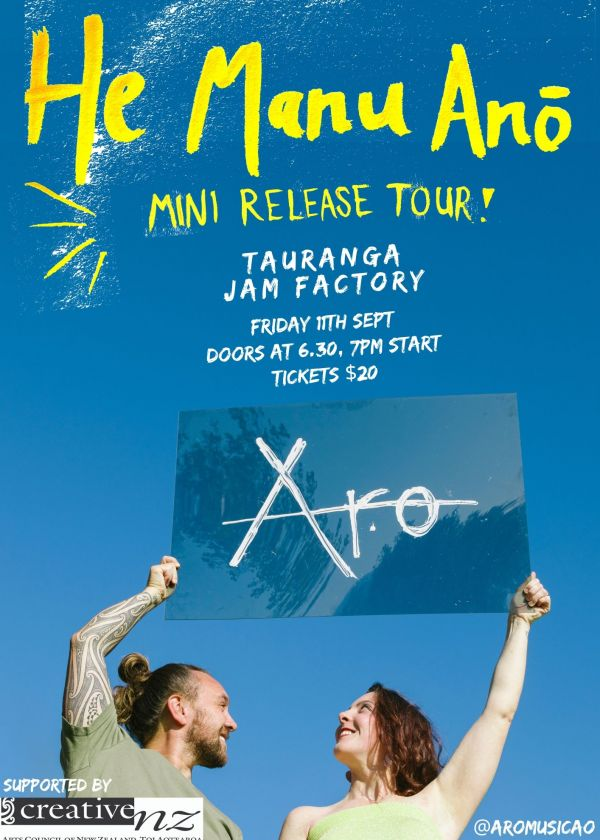 Aro EP Release Tour -  'He Manu Anō'