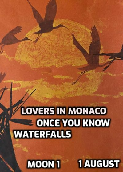 Lovers In Monaco, Once You Know, Waterfalls