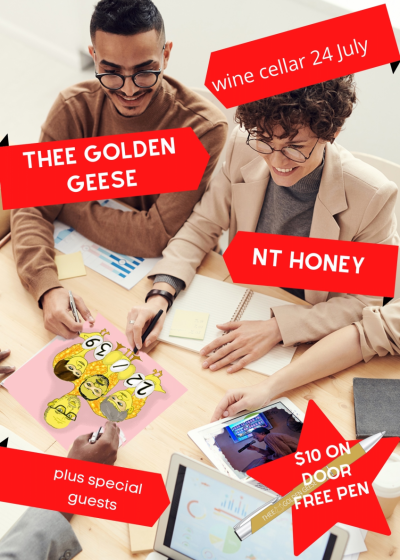Thee Golden Geese w/ NT Honey and Special Guests