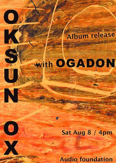 Oksun Ox Album Release With Ogadon