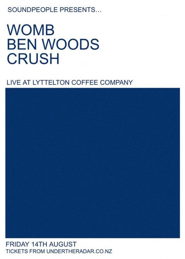 Womb / Ben Woods / Crush - Postponed