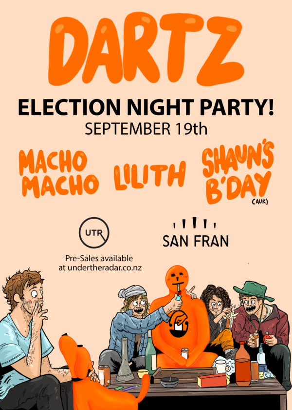 Dartz Election Night Party With Macho Macho, Lilith And Shaun's B'day - Cancelled