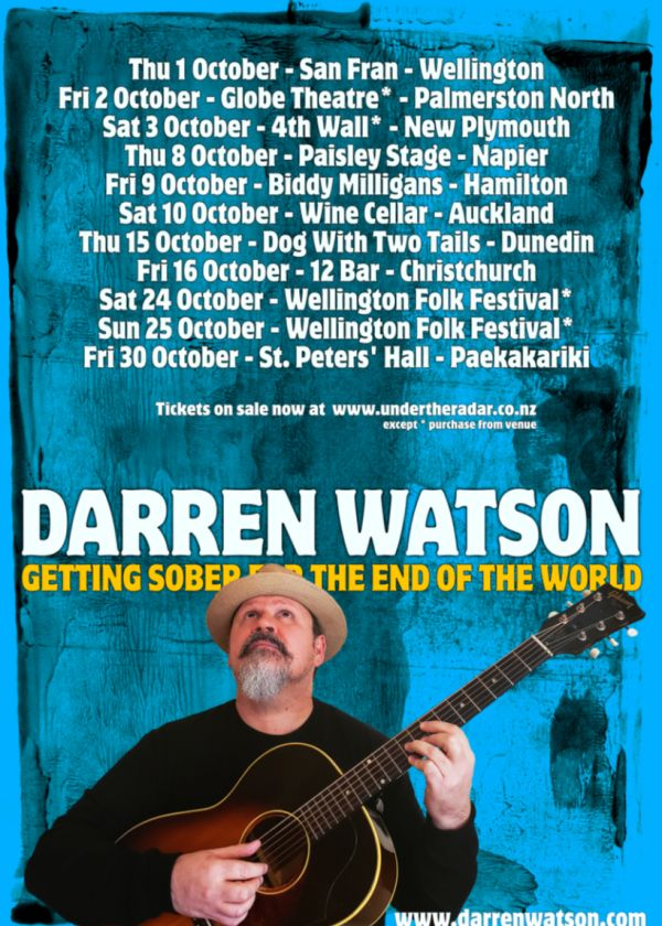 Darren Watson   Getting Sober For The End Of The World   Album Tour - Cancelled