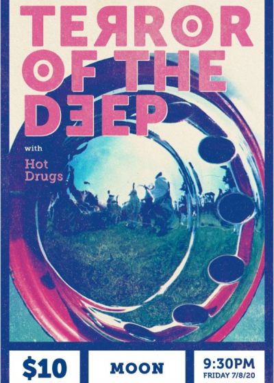 Terror Of The Deep + Hot Drugs